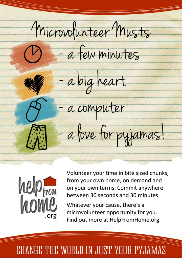 Microvolunteer Musts - a few minutes...a big heart....a computer....a love for pyjamas! http://helpfromhome.org/