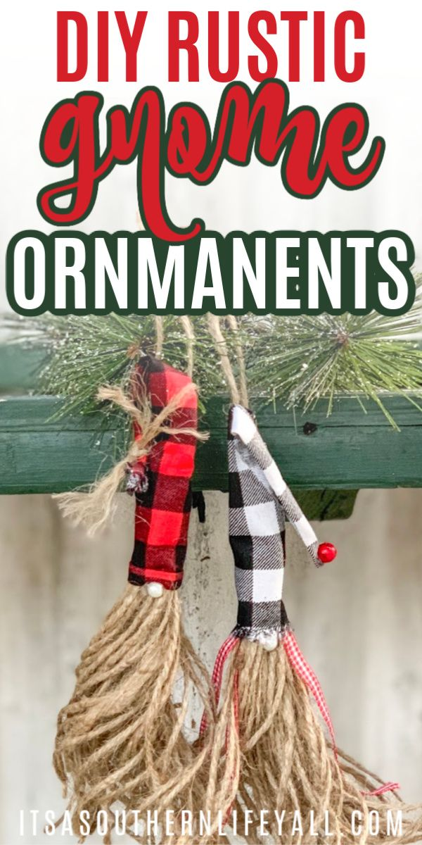 DIY Rustic Gnome Christmas Tree Ornaments Easy christmas