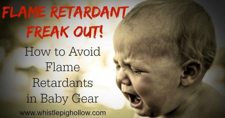 Flame Retardant Freak Out (Avoiding Flame Retardants in Baby Gear)   Whistle Pig Hollow
