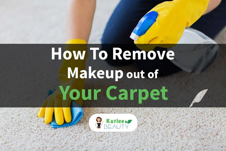 how-to-remove-makeup-out-of-carpet