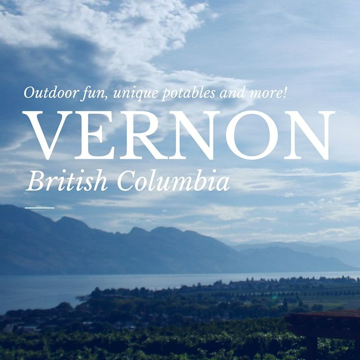 Visit Vernon BC and enjoy everything the region has to offer; warm lakes, dry hot weather, an abundance of fruit and outstanding recreation!