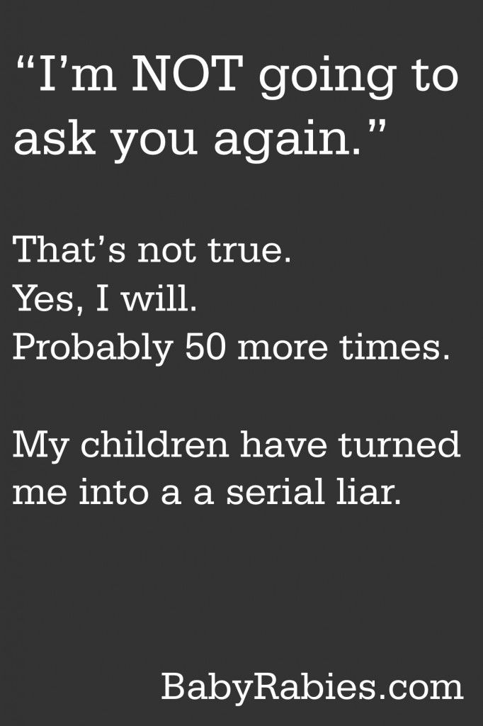 ...and I will tell them exactly how many times I have asked them!!!