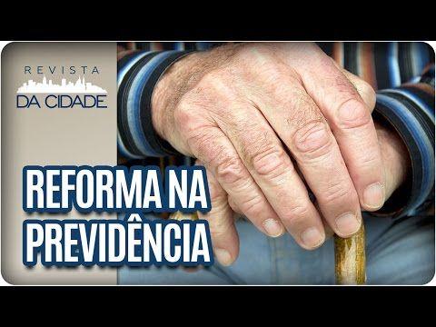 Mudança na Previdência: Idade mínima 65 anos - Revista da Cidade (05/01/17) - YouTube