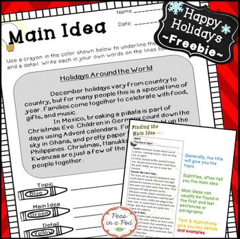 "This Main Idea Freebie is my Christmas holiday gift to you and will be available through December. I hope you love it as much as I do!This is a free sample similar to what can be found in my larger paid resources. This freebie includes a color coded ""Finding the Main Idea"" example and a practice passage. (*Keep in mind students may not be able to read the names of various holidays independently."