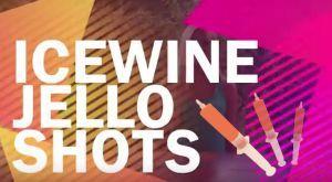 Ice wine Jello Shots