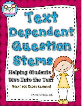 Text Dependent Question Stems! Close Reading, Literature