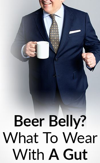 Stylish With A Beer Belly?   Clothing For Slightly Overweight Men   Dress Sharp With A Spare Tire