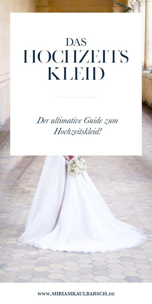 Der ultimative Guide zum Hochzeitskleid! Wird laufend ergänzt :)