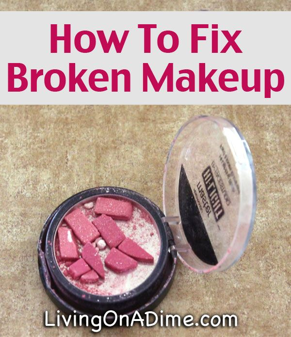 how to fix broken blush without rubbing alcohol