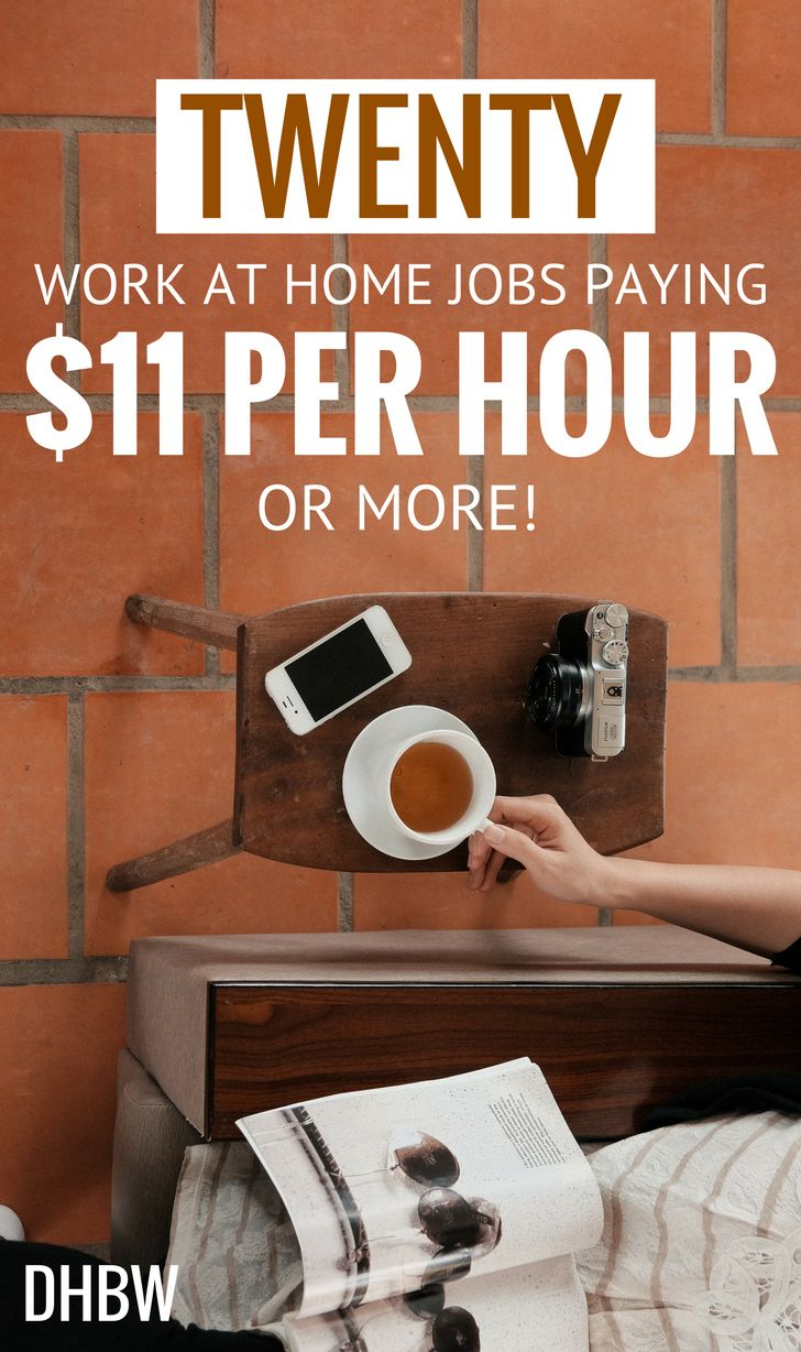 Work At Home Jobs That Pay 11 Per Hour Or More