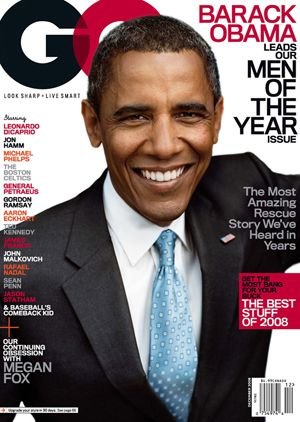 "from blacknews.com Barack Obama on GQ Magazine Cover Here is the Man that has the entire World on Lock right now on the cover of December's GQ Magazine. The Magazine announced Obama as ""The Man of …"