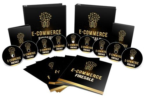E-Commerce Firesale Review - E-Commerce Firesale is a full blown training course on how to build a highly successful and profitable ecommerce business.