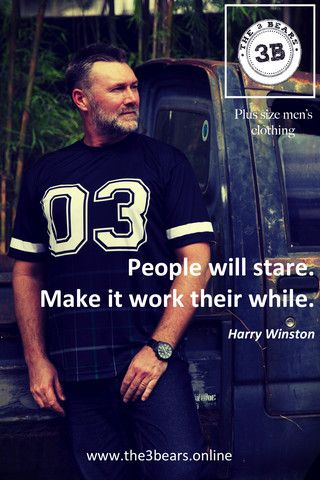 People will stare. Make it worth their while. – The 3Bears