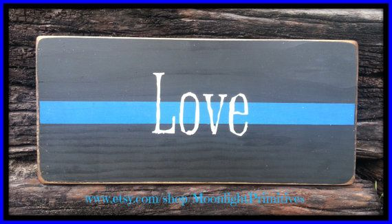 Police, Thin Blue Line, Wooden Signs, LEO, Law Enforcement, LEOW, Police Wife, Custom Wooden Signs, Distressed Signs on Etsy, $20.00