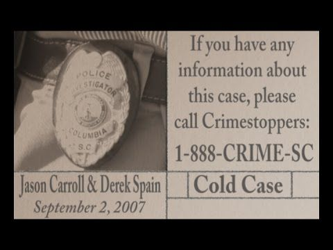 On August 2, 2007 Jason Carroll and Derek Christopher Spain both lost their lives due to a shooter at the Ames Manor Apartments in Columbia. To this day, the case remains unsolved. Please help the Columbia Police Department solve this case, so both families can start heal. If you have any information regarding the case please call Crime Stoppers at 1-888-CRIME-SC.