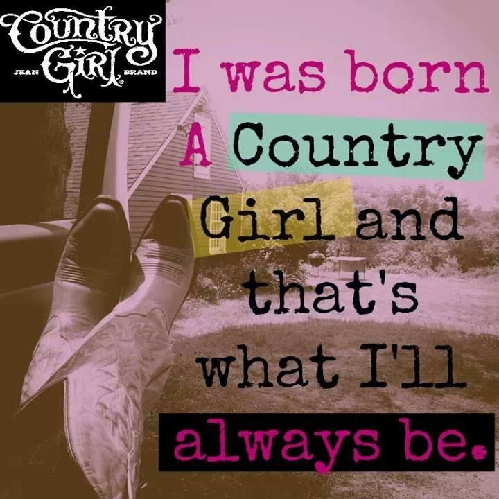 Country Girl Quotes And Graphics. QuotesGram