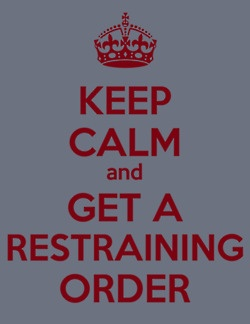 Restraining orders... always make things better!