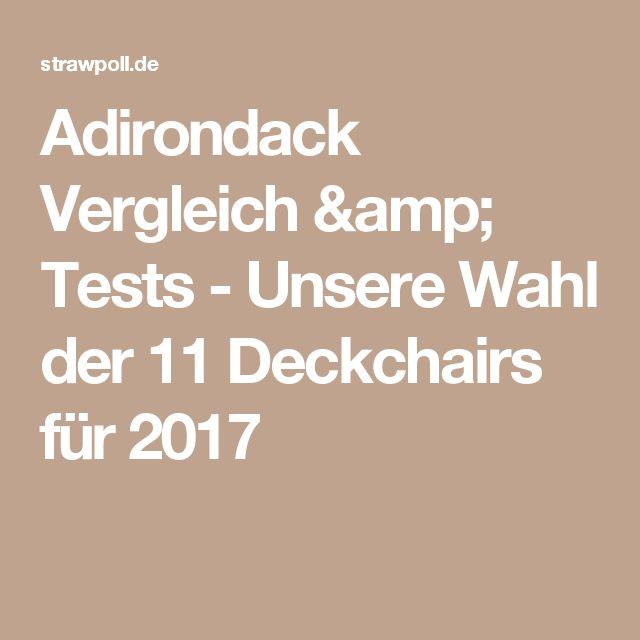 Adirondack Vergleich & Tests - Unsere Wahl der 11 Deckchairs für 2017