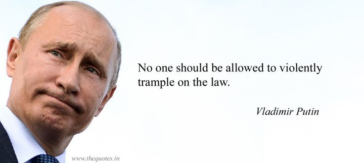 No one should be allowed to violently trample on the law – Vladimir Putin