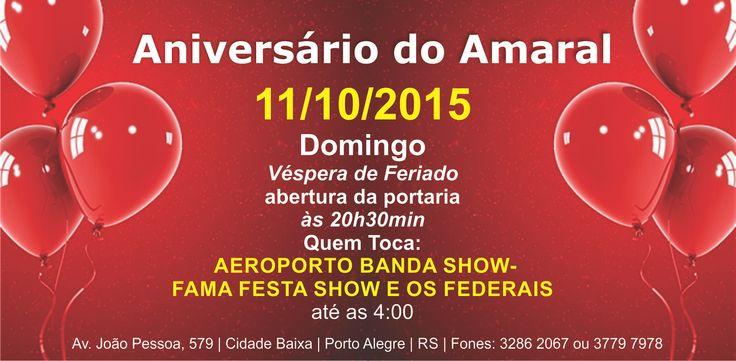 Aniversário do Amaral. Vem pra festa! #portoalegre #casinha #bailedacasinha