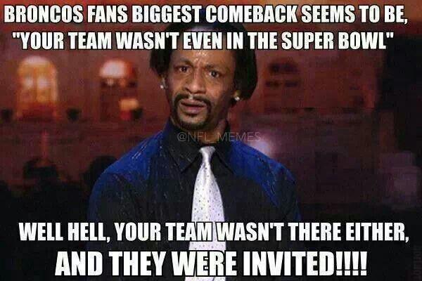 489f7e950590f73f185c8fc454741dfe denver broncos memes sports humor hahaha except my team was ) go seahawks!! giggle pinterest,Denver Meme