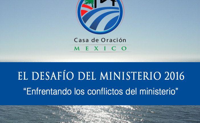 El Desafío del Ministerio 2016 – Enfrentando los conflictos del ministerio