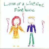 Love of a Lifetime (FireHouse song) - Wikipedia, the free encyclopedia
