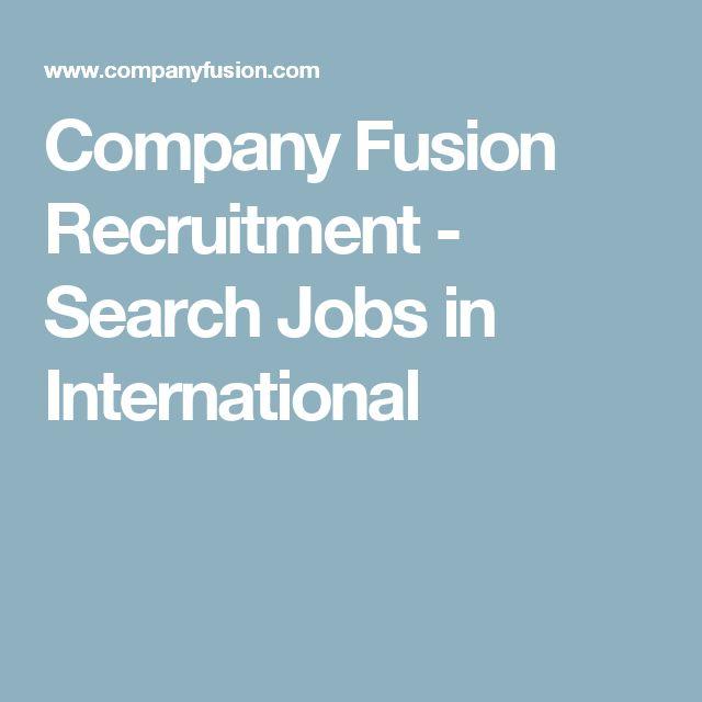 Company Fusion Recruitment - Search Jobs in International