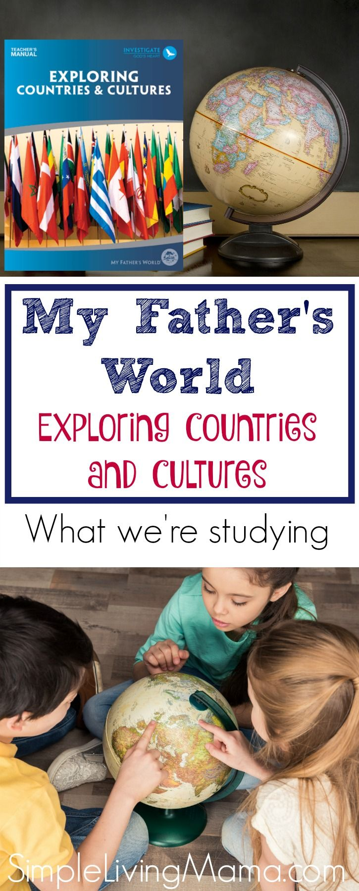 Learn what we are studying this year with My Father's World Exploring Countries and Cultures.