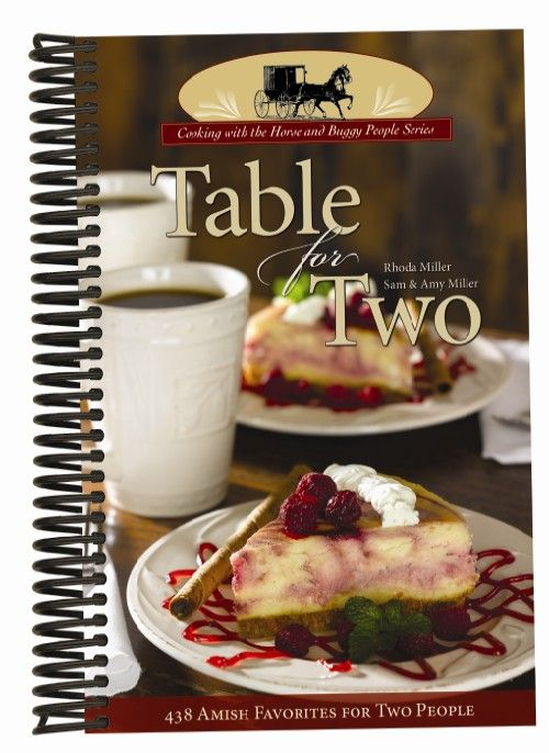 Table for Two, Amish recipes geared just for two people.