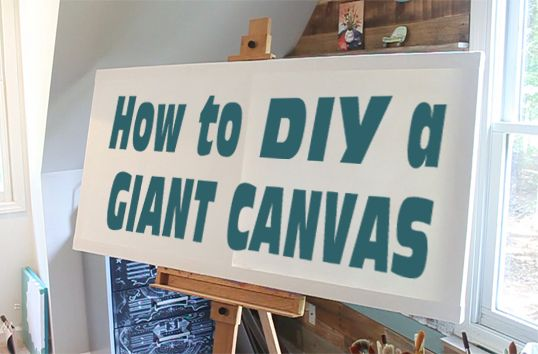 Create your own over-sized canvas so you can paint the piece of art you've been wanting in your home.