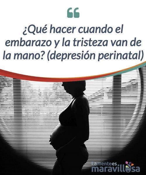 ¿Qué hacer cuando el embarazo y la tristeza van de la mano? (depresión perinatal) La #depresión #perinatal es un problema de #salud que hay que tener en cuenta, ya que tiene repercusiones tanto en la salud de la mamá como del #bebé. #Emociones