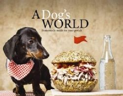 Shop for A Dog's World: Homemade Meals for Your Pooch (Hardcover). Free Shipping on orders over $45 at Overstock.com - Your Online Books Outlet Store! Get 5% in rewards with Club O!