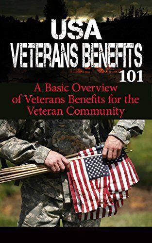 Veterans: Benefits for Beginners - Veteran Benefits Manual for Dummies - US Veterans Benefits 101 (US Veterans - American Veterans of Foreign Wars - Veterans disability - Veterans Administration) by Craig Donovan http://www.amazon.com/dp/B00ZY4KR9G/ref=cm_sw_r_pi_dp_C7x7wb019DY4R