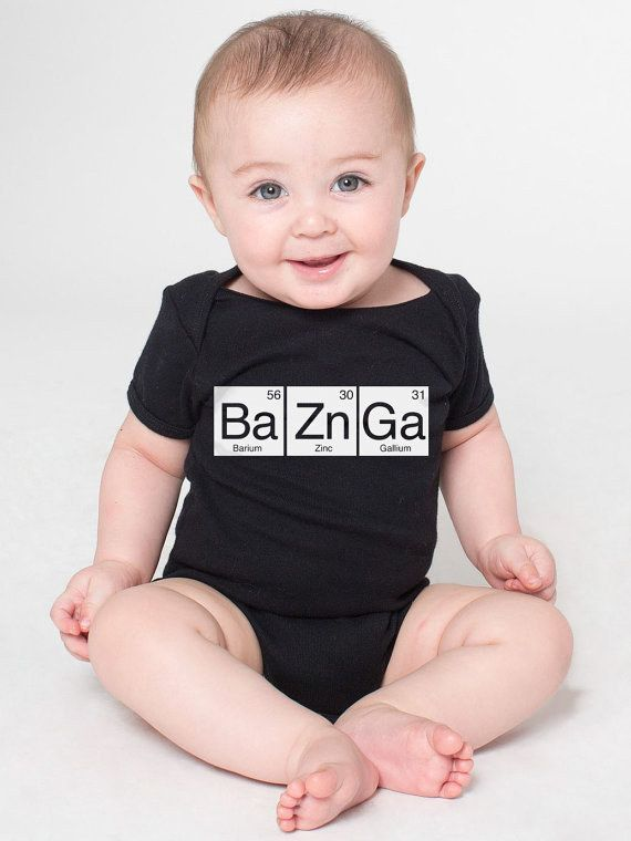 Future physicist. | 51 Onesies Your Baby Needs In Their Life.    T and I liked most of these but this one was my fave.