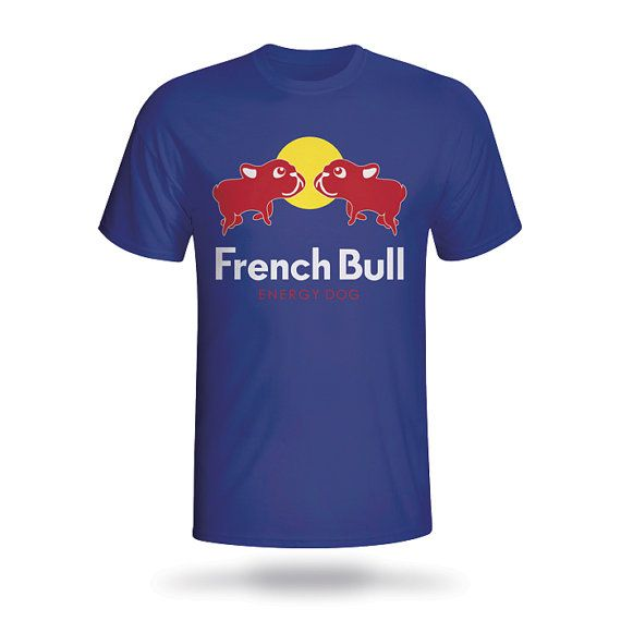 new french bull energy dog shirts 100 cotton t shirt. Black Bedroom Furniture Sets. Home Design Ideas