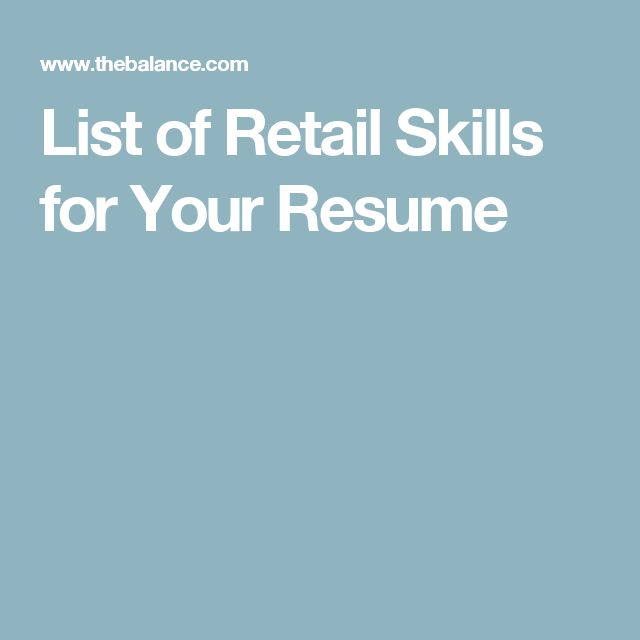 List of Retail Skills for Your Resume