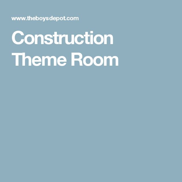 Construction Theme Room