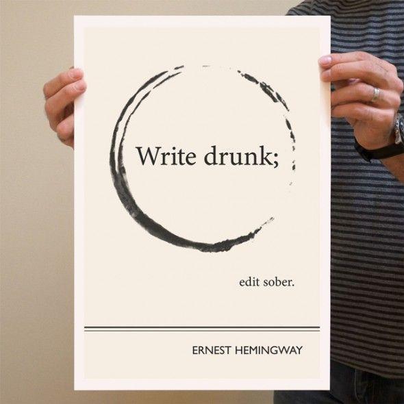 #Copywriting secret for success: Write Drunk; Edit Sober