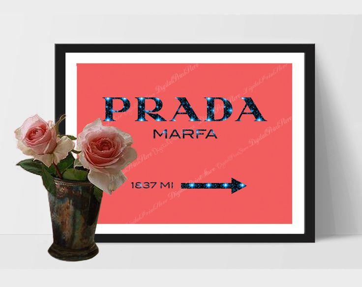 Prada Marfa 04, Prada Marfa Print, Prada Glitter Wall, Fashion Quote, Gossip Girl by DigitalPrintStore on #Etsy #gift #prada #pradamarfa