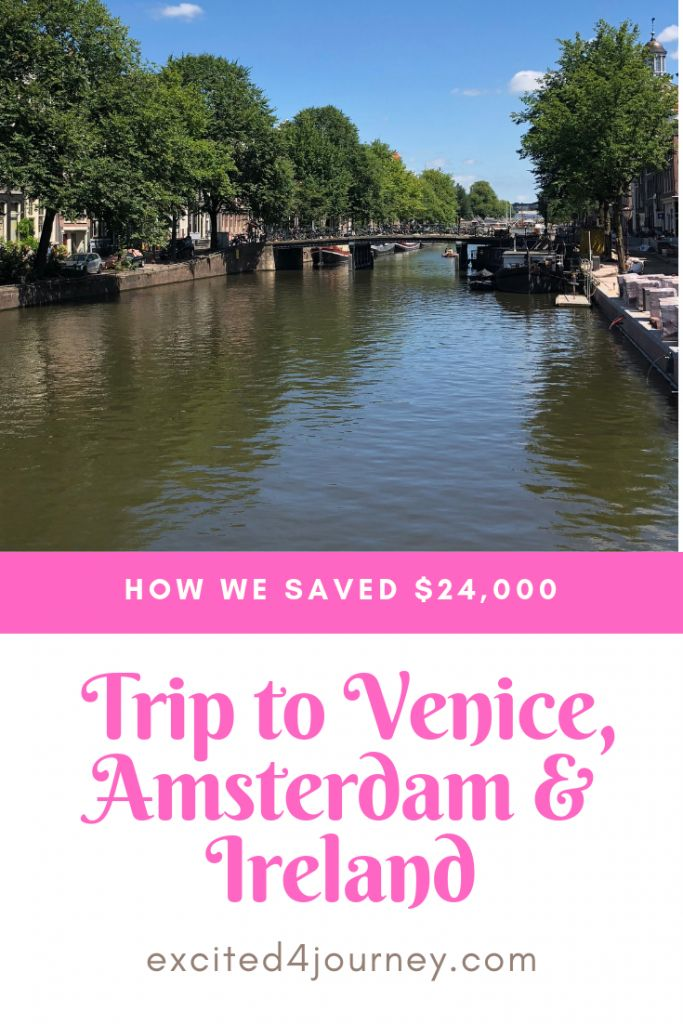 Travel and Save to Venice, Amsterdam & Ireland