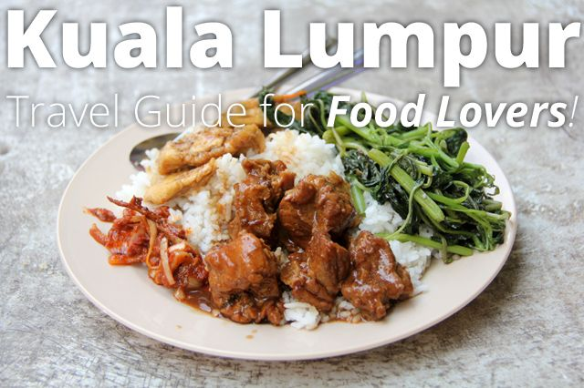 Kuala Lumpur Travel Guide for Food Lovers - http://migrationology.com/2014/02/kuala-lumpur-travel-guide-food-lovers/