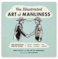 Brett McKay | The Illustrated Art of Manliness PDF | The Illustrated Art of Manliness EPUB | The Illustrated Art of Manliness MOBI | Read online
