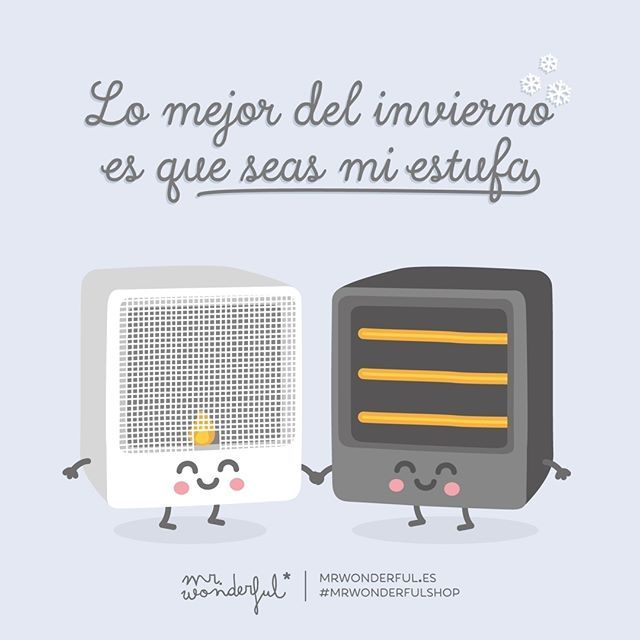 ¡Cómo me gusta esta estación del año! #mrwonderfulshop #felizmartes  The best thing about winter is that you are my heater. I do so love this season!