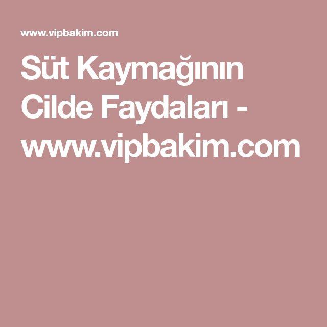 Süt Kaymağının Cilde Faydaları - www.vipbakim.com