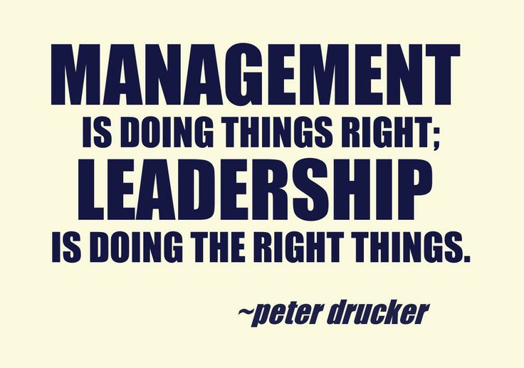 leadership is doing the right things Do the right thing quotes (click   management is doing things right leadership is doing the  if we don't do the right thing, we'll be doing.
