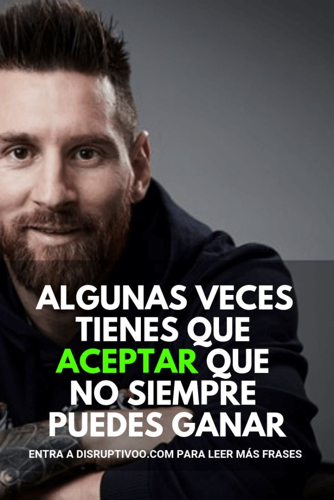 31 Frases Millonarias Y De Exito De Lionel Messi Frases