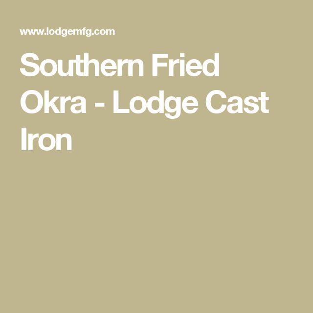 Southern Fried Okra - Lodge Cast Iron