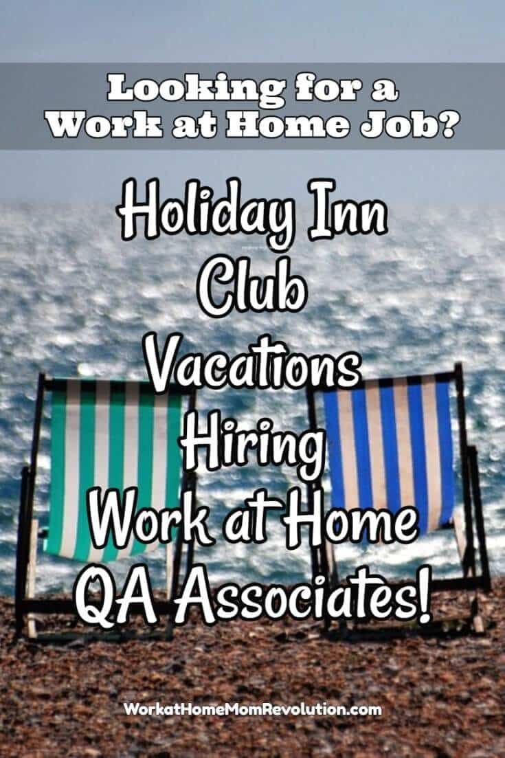 Holiday Inn Club Vacations is seeking work at home quality assurance verification agents in Florida. You must have your high school diploma or equivalent. Awesome work from home opportunity! If you're seeking a home-based opportunity, this might be the perfect job for you! You can make money from home! via @wahmrevolution