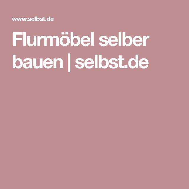 Flurmöbel selber bauen   selbst.de